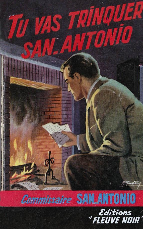 Tu vas trinquer San-Antonio