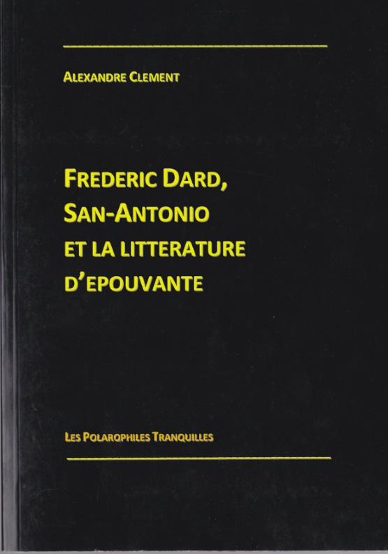 Frédéric Dard, San-Antonio et la littérature d'épouvante
