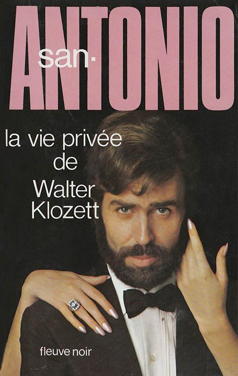 La vie privée de Walter Klozett