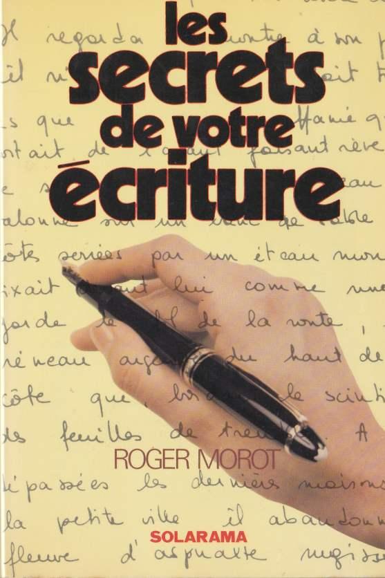 les secrets de votre écriture