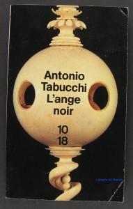 L'Ange Noir Antonio Tabucchi
