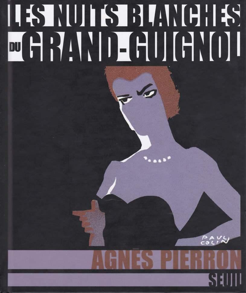Les nuits blanches du Grand-Guignol