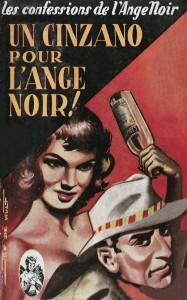 Un cinzano pour l'Ange Noir