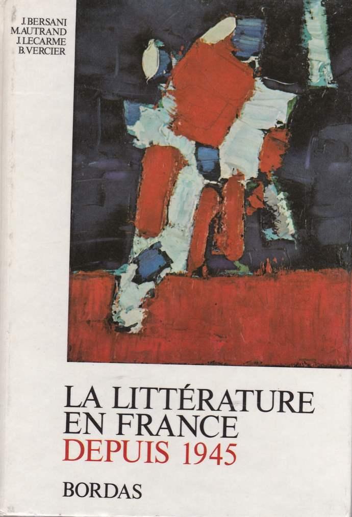 La littérature en France depuis 1945
