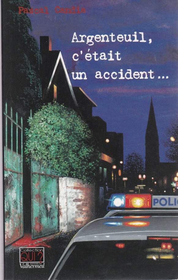 Argenteuil c'était un accident