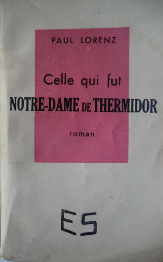 Celle qui fut Notre-Dame de Thermidor