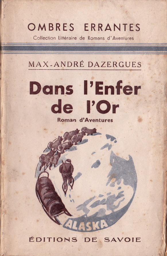 Dans l'enfer de l'or