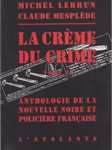 La crème du crime Tome II