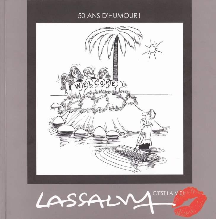 Lassalvy, c'est la vie!