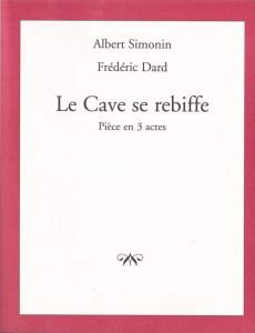 Le cave se rebiffe