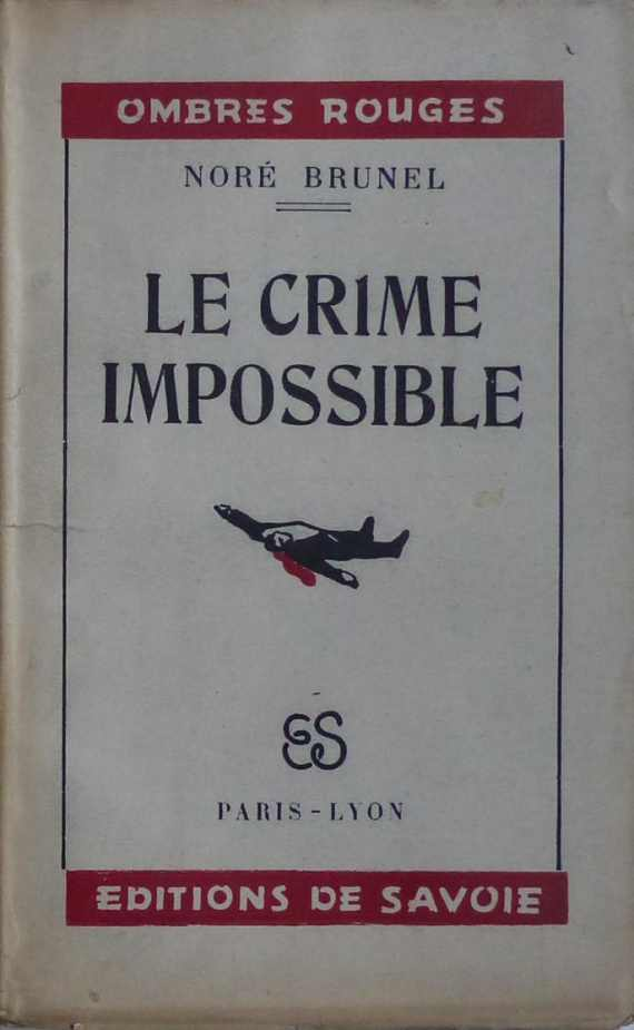 Le crime impossible