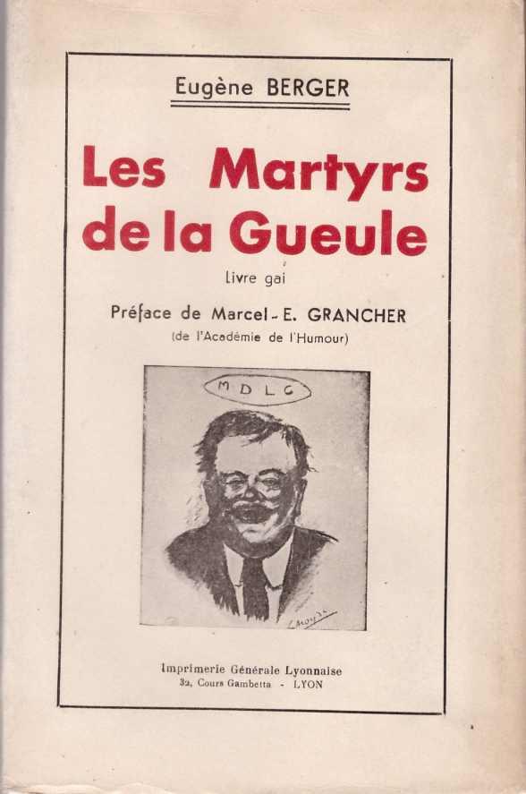 Les martyrs de la gueule