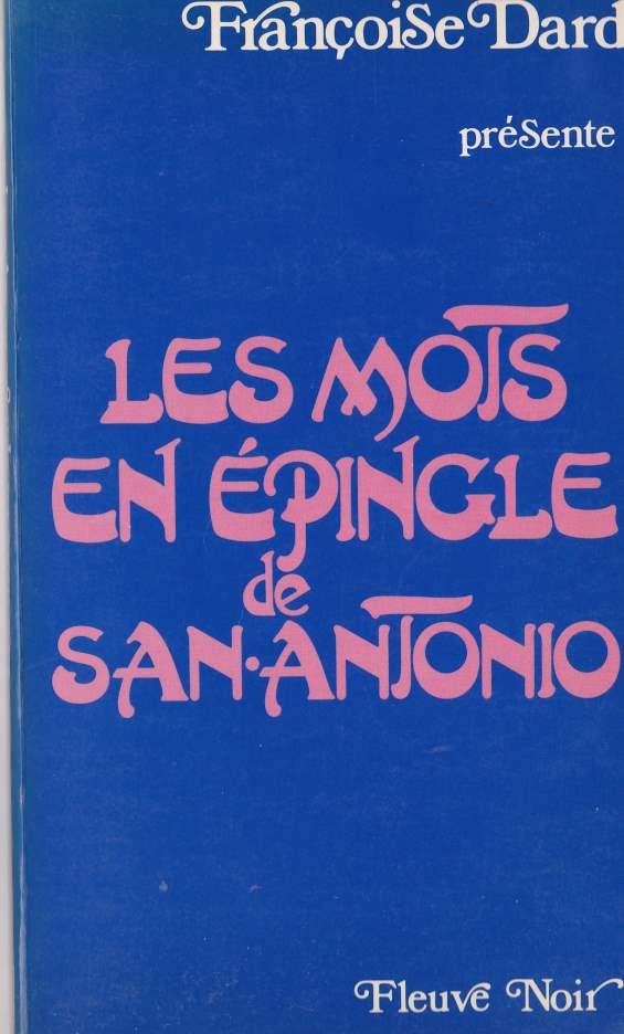 Les mots en épingle de San-Antonio