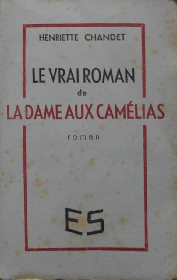 le vrai roman de la dame aux camélias