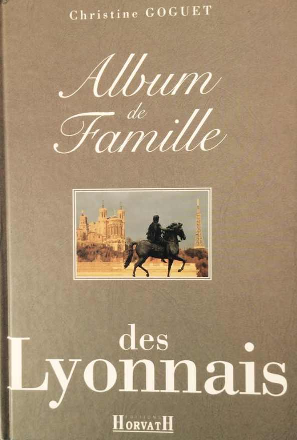 L'album de famille des Lyonnais