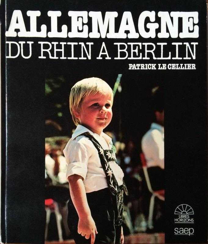 Allemagne : du Rhin à Berlin