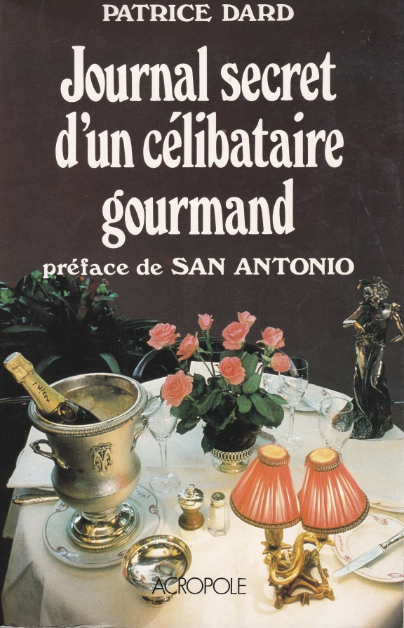 Le journal secret d'un célibataire gourmand