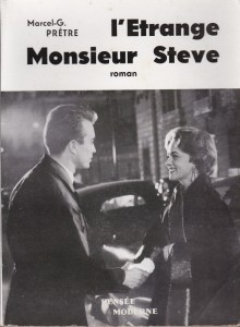 L'étrange Monsieur Steve