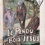 65 Le pendu de Bois-Jésus