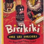 Birikiki chez les sorciers