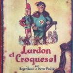Lardon et Croquesel