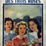 la maison des trois roses