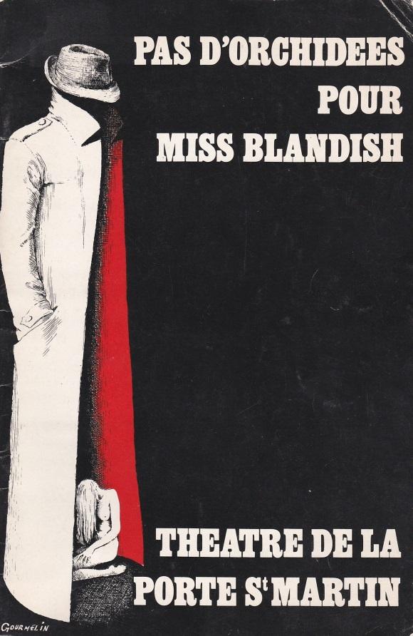 Programme théatre Porte Saint-Martin Pas d'orchidées pour Miss Blandish