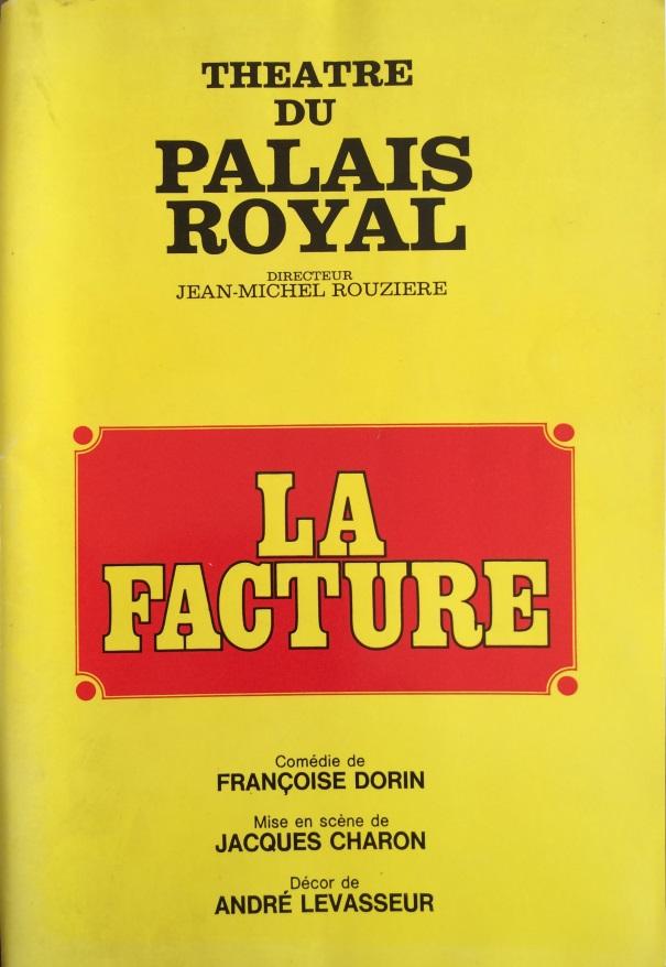 Programme La facture Théâtre Palais Royal