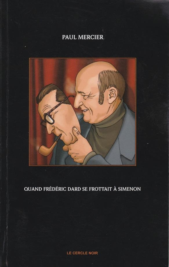 Quand Frédéric Dard se frottait à Simenon