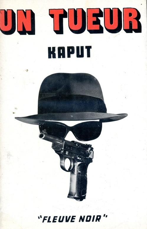 un tueur Kaput Fleuve Noir 1971