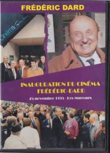 Inauguration du cinéma Frédéric Dard DVD