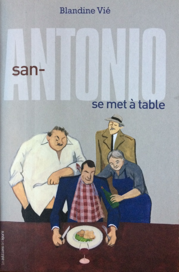 San-Antonio se met à table