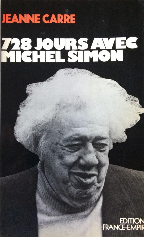 728 jours avec Michel Simon
