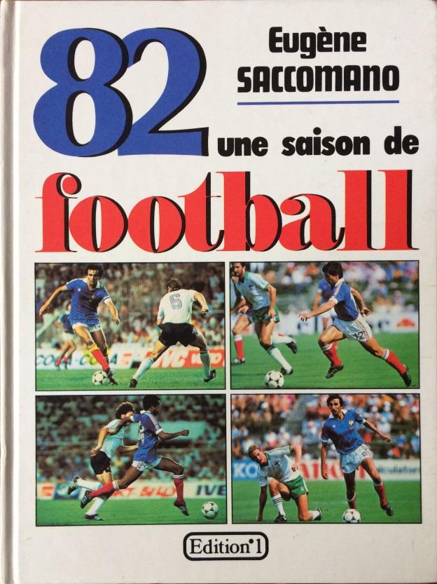 82 Une saison de football