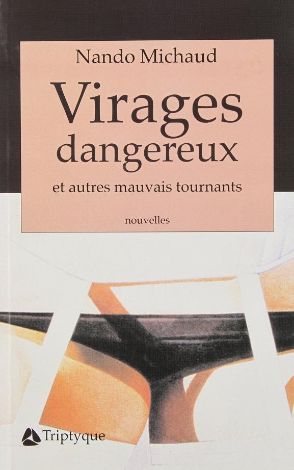 Virages dangereux et autres mauvais tournants