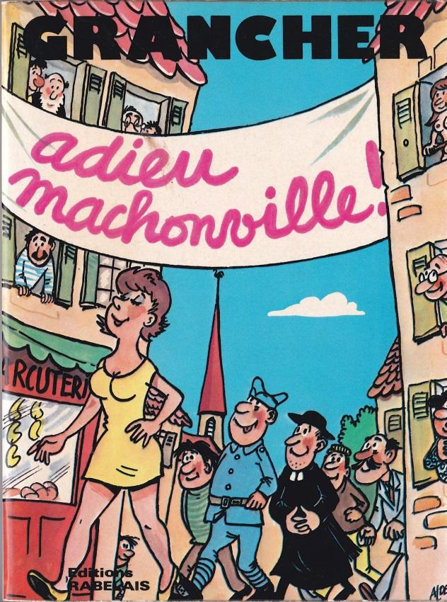 Adieu machonville
