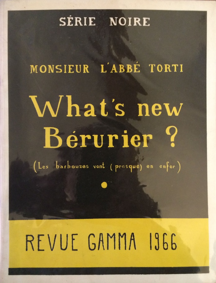 What's new Bérurier Abbé Torti