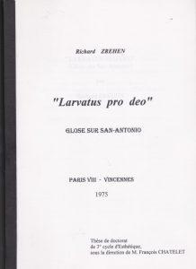 Larvatus pro deo
