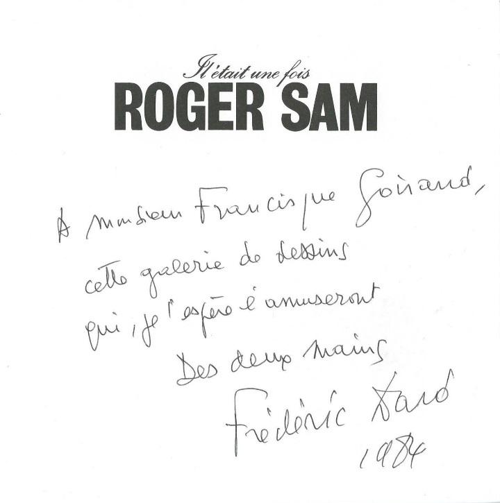 Dédicace Francisque Goirand Il etait une fois Roger Sam