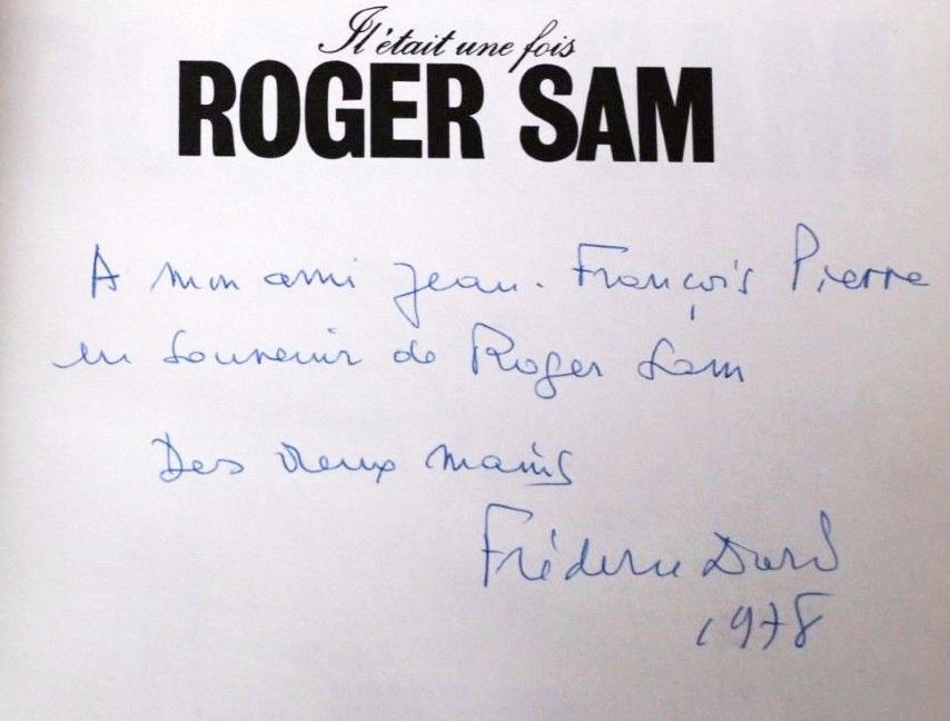 Dédicace Jean-François Pierre Il etait une fois Roger Sam
