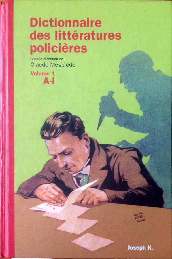 Dictionnaire des littératures policières vol 1 2003