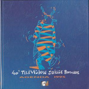 40ème Télévision Suisse Romande Agenda 1995
