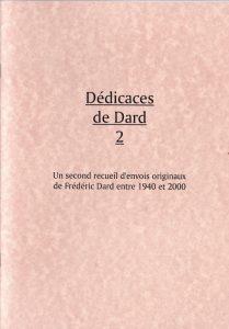 Dédicaces de Dard 2