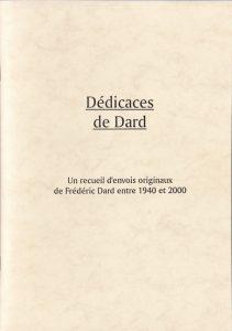 Dédicaces de Dard