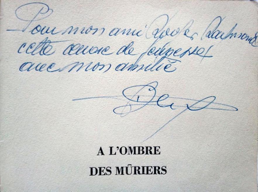 Dedicace Francisque_Dard_Mûriers