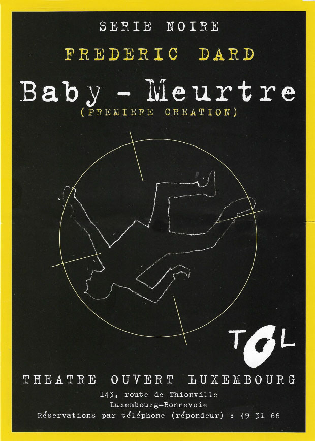 Baby Meurtre Théâtre ouvert Luxembourg