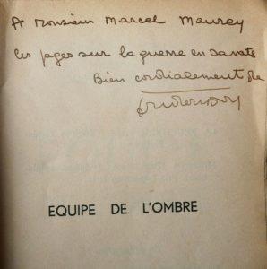 Dédicace Equipe de l'ombre Alfa Marcel Maurey
